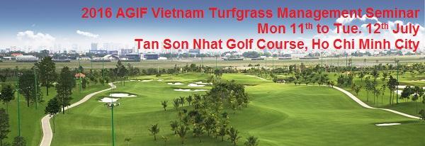 2016 AGIF Vietnam Turfgrass Management Seminar